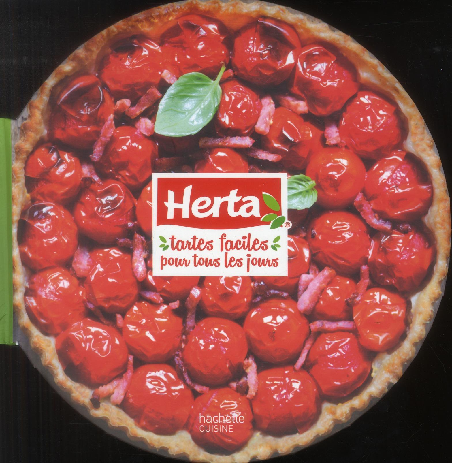 HERTA - TARTES FACILES POUR TOUS LES JOURS