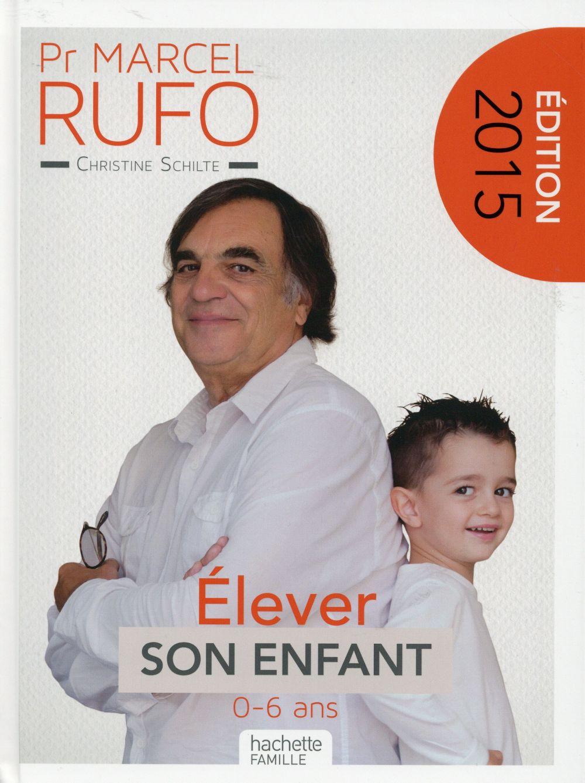 PR MARCEL RUFO - ELEVER SON ENFANT