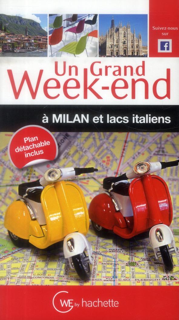 UN GRAND WEEK-END A MILAN