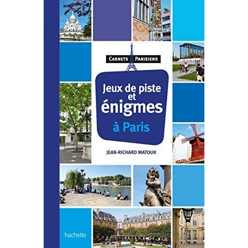 JEUX DE PISTE ET ENIGMES A PARIS