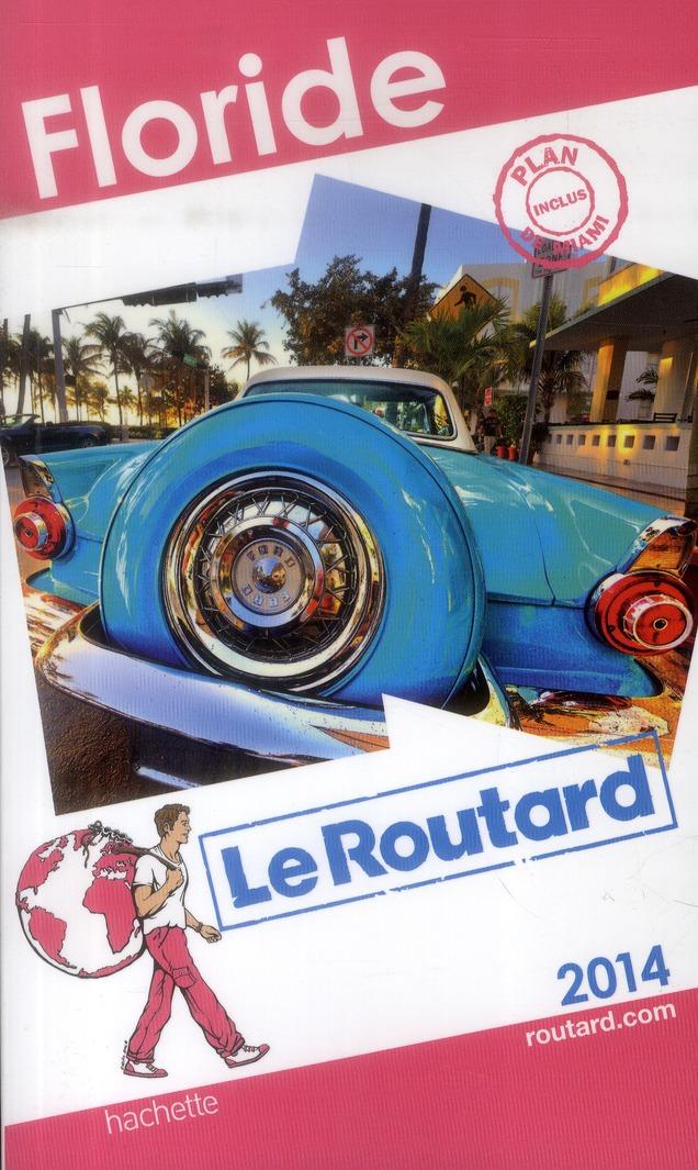 LE ROUTARD FLORIDE 2014