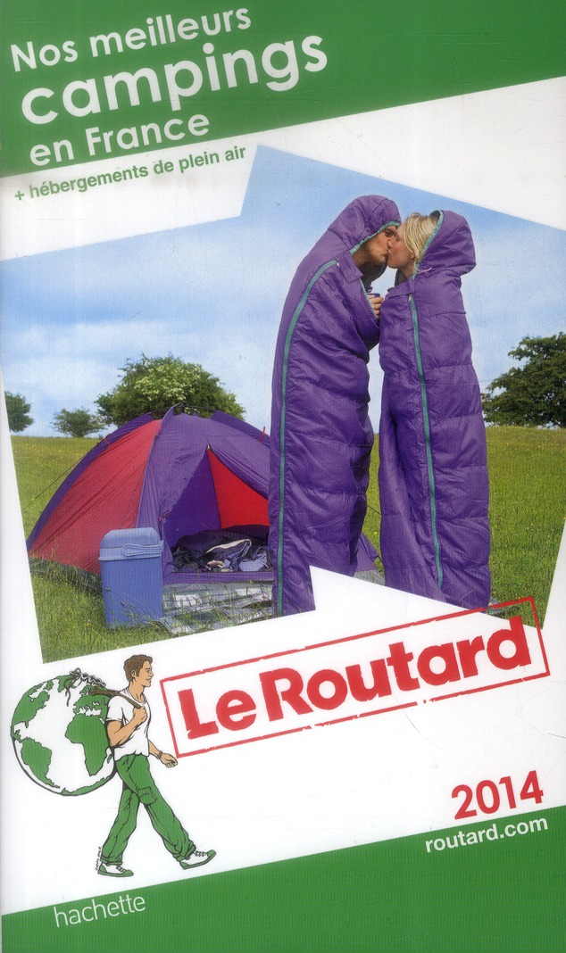 GUIDE DU ROUTARD NOS MEILLEURS CAMPINGS EN FRANCE 2014