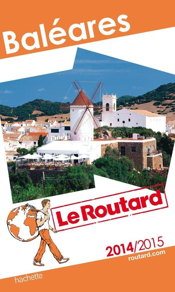GUIDE DU ROUTARD BALEARES 2014/2015