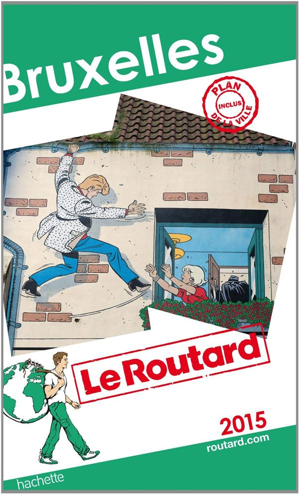 GUIDE DU ROUTARD BRUXELLES 2015