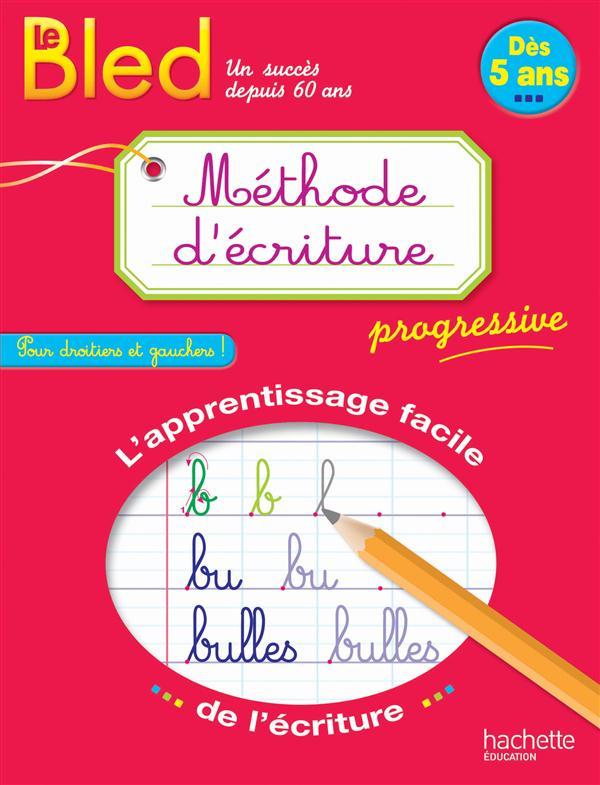 BLED METHODE D'ECRITURE DES 5 ANS