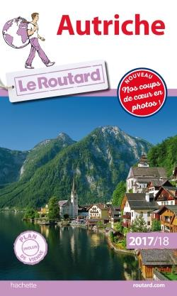 LE ROUTARD - 13 - GUIDE DU ROUTARD AUTRICHE 2017/18