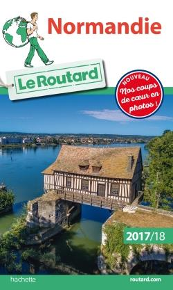 LE ROUTARD - 15 - GUIDE DU ROUTARD NORMANDIE 2017/18