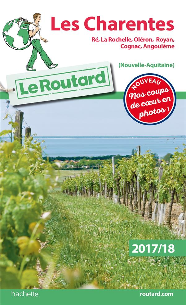 LE ROUTARD - 15 - GUIDE DU ROUTARD LES CHARENTES 2017/2018