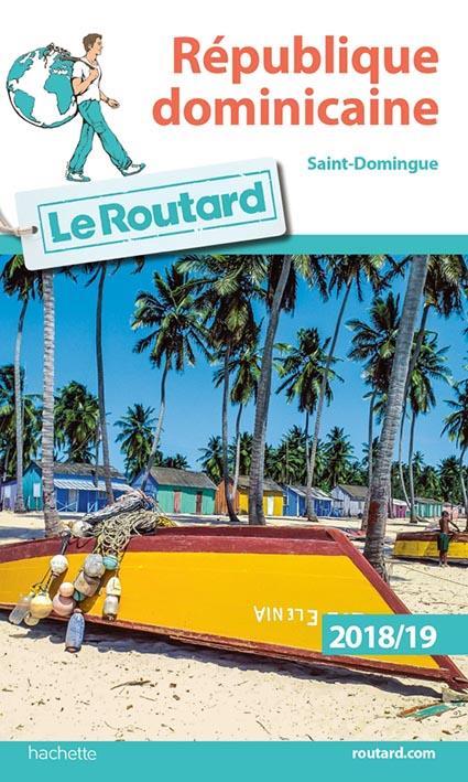 GUIDE DU ROUTARD REPUBLIQUE DOMINICAINE  2018/19