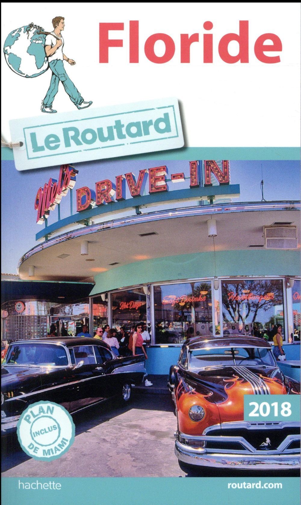 GUIDE DU ROUTARD FLORIDE 2018