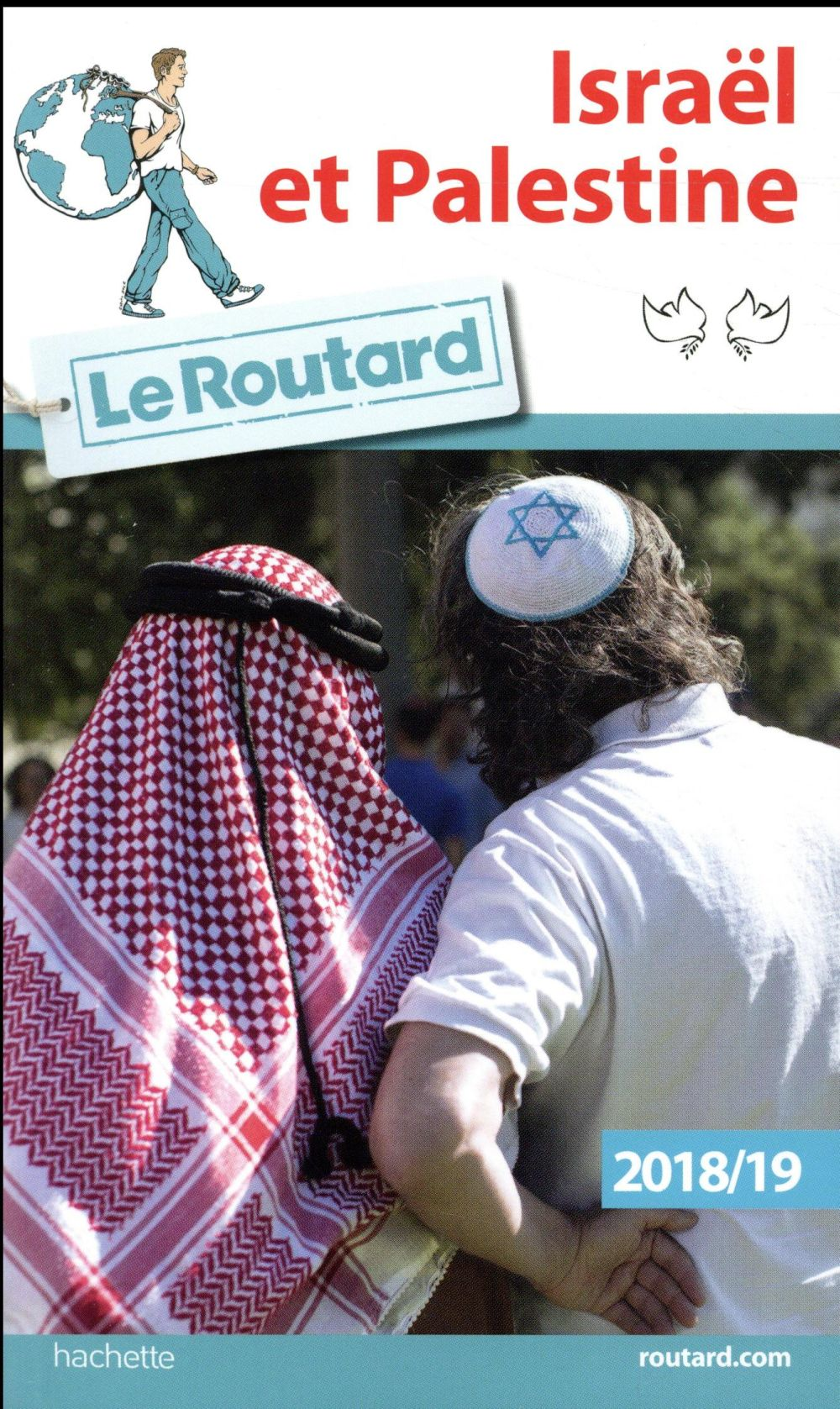 GUIDE DU ROUTARD ISRAEL PALESTINE 2018/19