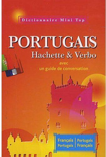 MINI TOP DICTIONNAIRE HACHETTE VERBO PORTUGAIS BILINGUE