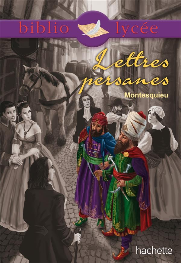 BIBLIOLYCEE - LETTRES PERSANES DE MONTESQUIEU