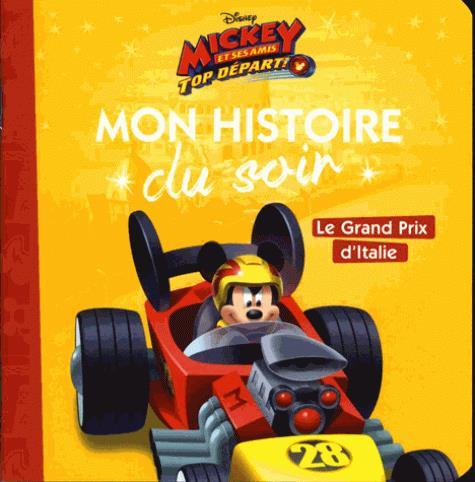 LE GRAND PRIX D'ITALIE, MICKEY TOP DEPART, MON HISTOIRE DU SOIR