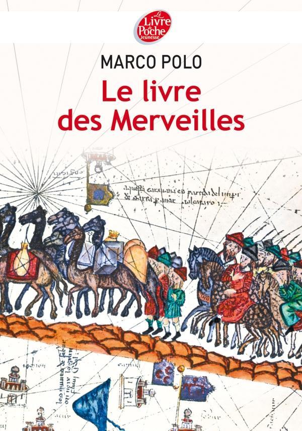 LE LIVRE DES MERVEILLES - TEXTE ABREGE