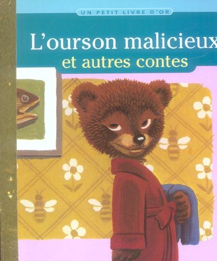 L'OURSON MALICIEUX ET AUTRES CONTES