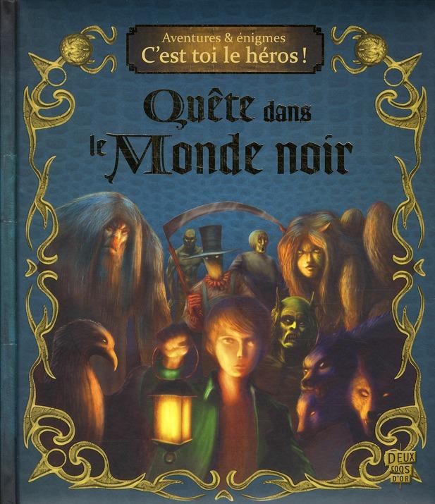 QUETE DANS LE MONDE NOIR