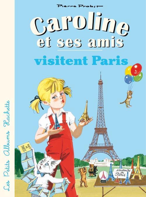 CAROLINE ET SES AMIS A PARIS