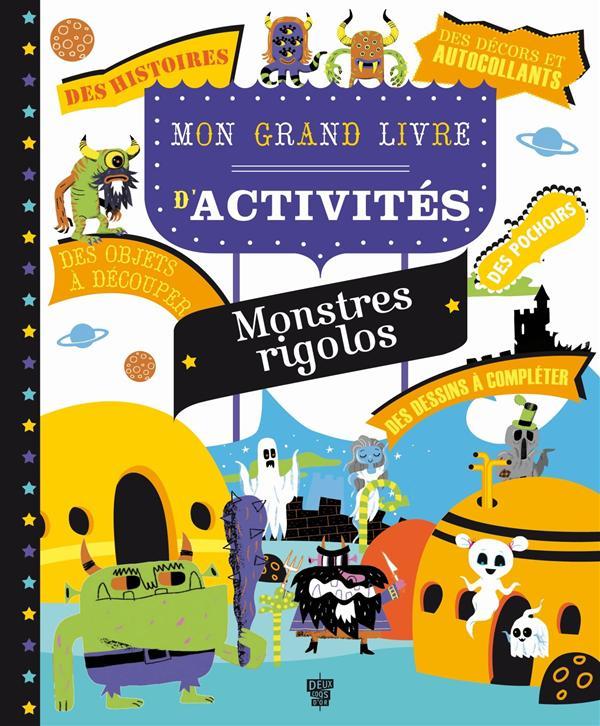 MON GRAND CAHIER D'ACTIVITES - MONSTRES RIGOLOS