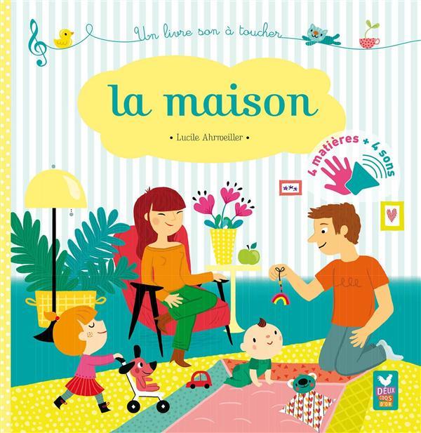 LA MAISON - LIVRE SONORE A TOUCHER