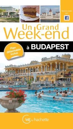 UN GRAND WEEK-END A BUDAPEST