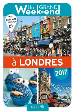 UN GRAND WEEK-END A LONDRES 2017