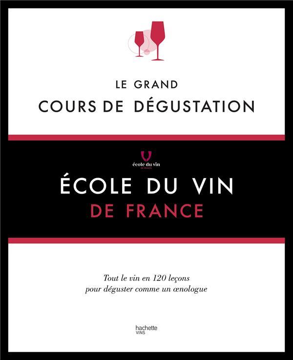 LE GRAND COURS DE DEGUSTATION