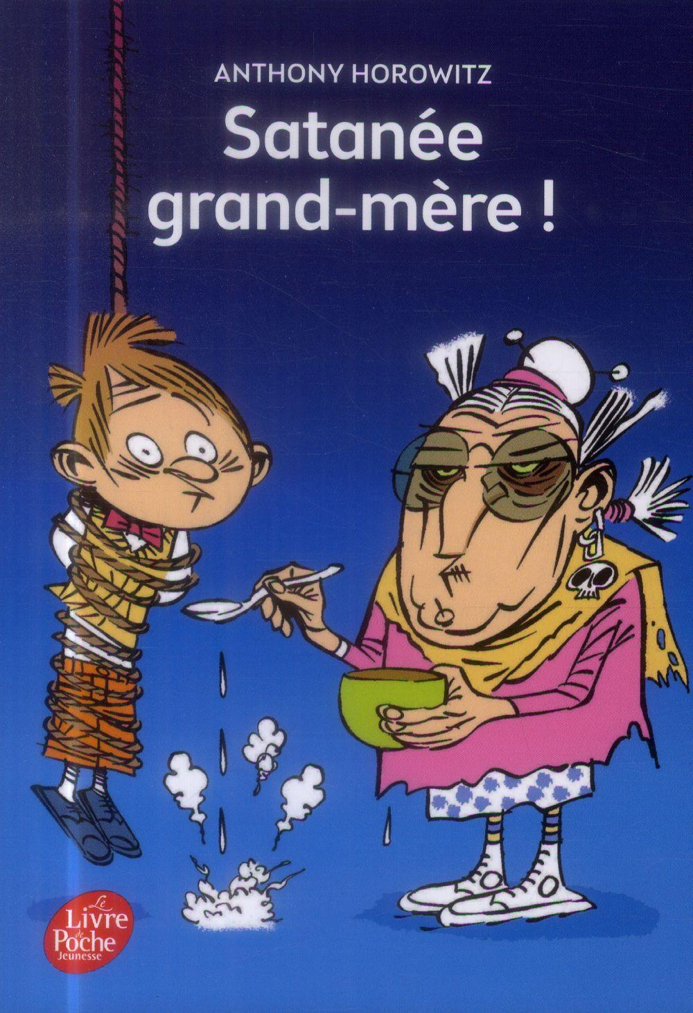SATANEE GRAND-MERE !