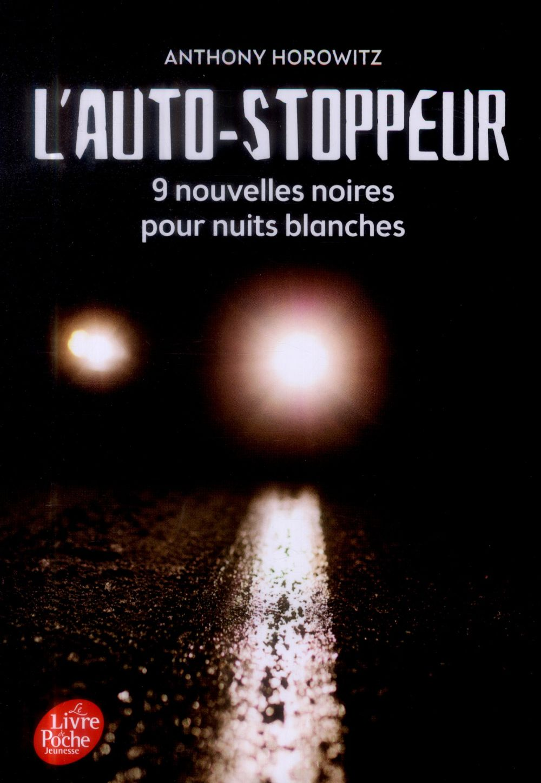 L'AUTOSTOPPEUR - 9 NOUVELLES NOIRES POUR NUITS BLANCHES