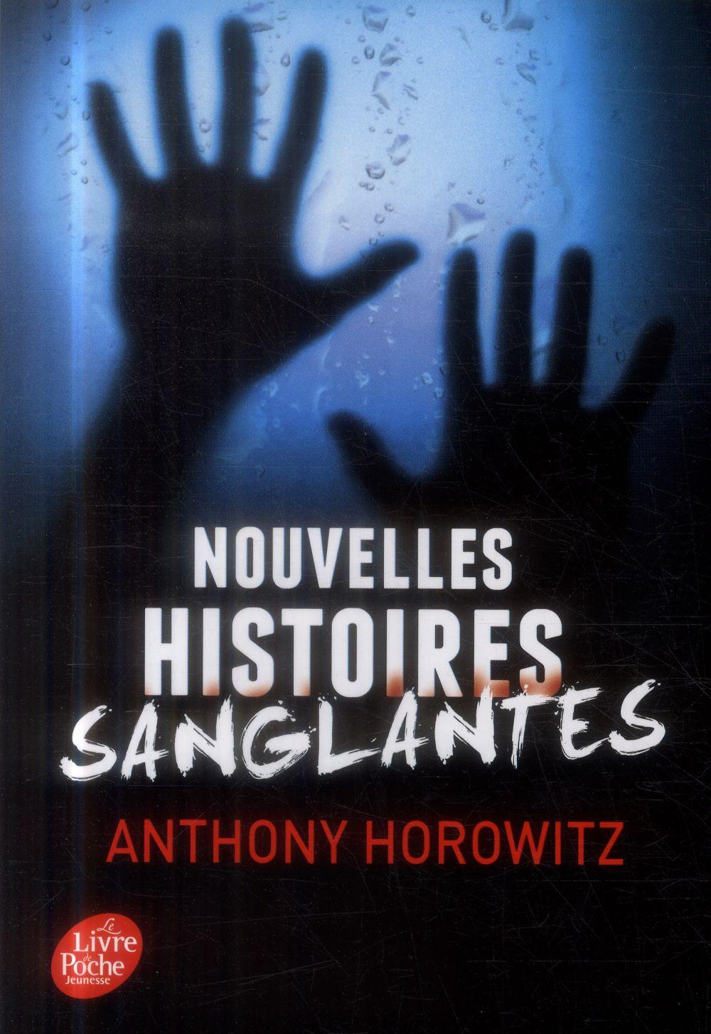 NOUVELLES HISTOIRES SANGLANTES