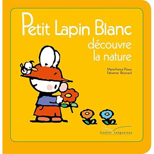 PETIT LAPIN BLANC DECOUVRE LA NATURE
