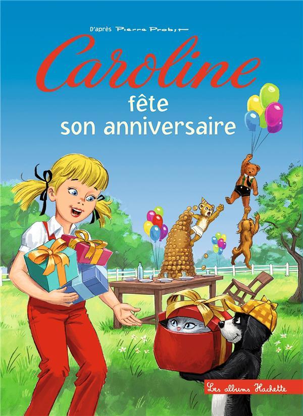 CAROLINE FETE SON ANNIVERSAIRE