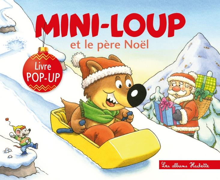 POP-UP MINI-LOUP ET LE PERE NOEL