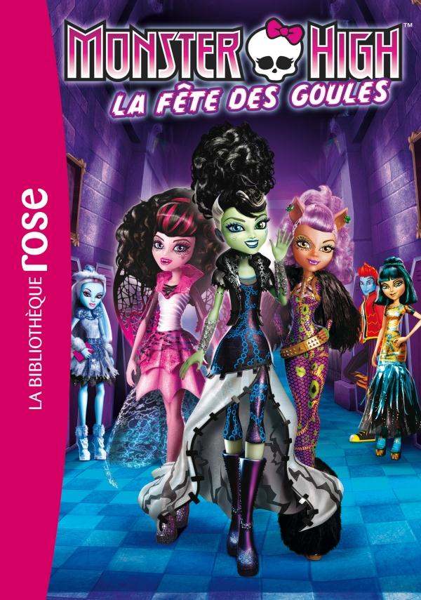 MONSTER HIGH 01 - LA FETE DES GOULES