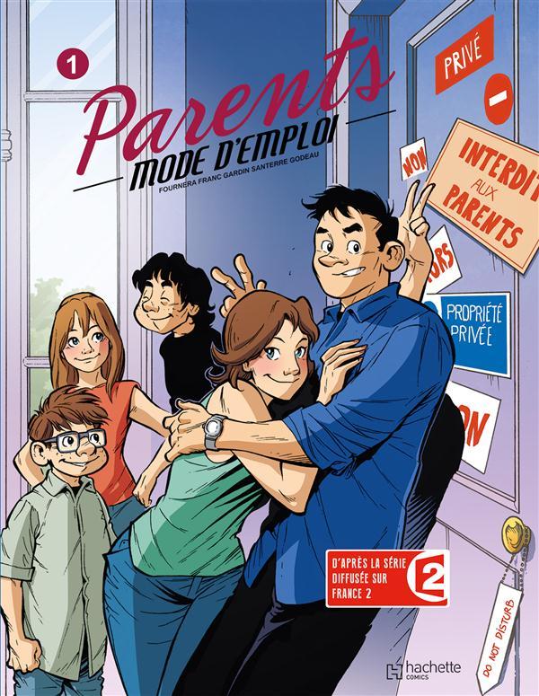 PARENTS MODE D'EMPLOI T1