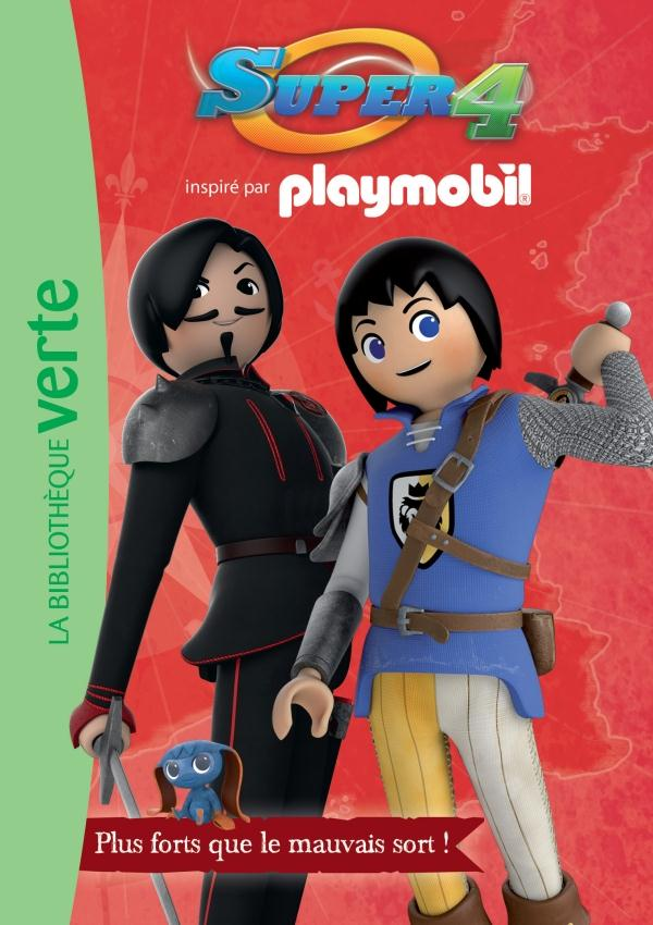 PLAYMOBIL SUPER 4 02 - PLUS FORTS QUE LE MAUVAIS SORT !