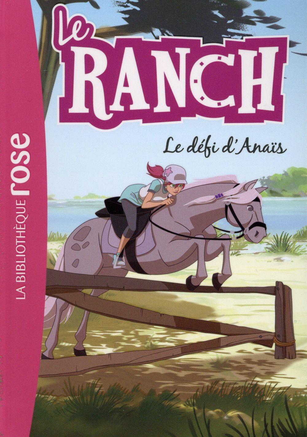 LE RANCH 11 - LE DEFI D'ANAIS