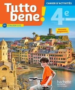 TUTTO BENE! ITALIEN CYCLE 4 / 4E LV2 - CAHIER D'ACTIVITES - ED. 2017