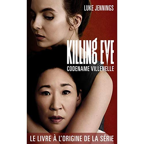 KILLING EVE 1 - CODENAME VILLANELLE