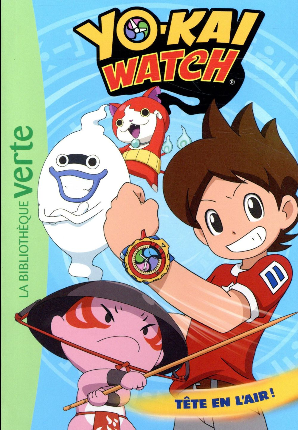 YO-KAI WATCH 08 - TETE EN L'AIR !