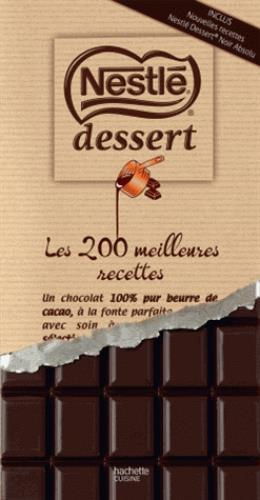 NESTLE DESSERTS LES 200 MEILLEURES RECETTES
