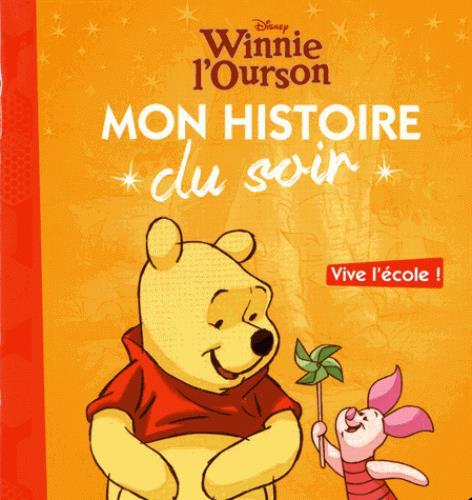 WINNIE - MON HISTOIRE DU SOIR - VIVE L'ECOLE