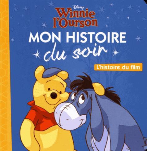 WINNIE - MON HISTOIRE DU SOIR - L'HISTOIRE DU FILM