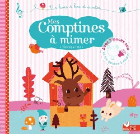 MES COMPTINES A MIMER - LIVRE SONORE