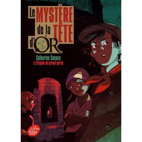 LE MYSTERE DE LA TETE D'OR - TOME 2 - L'ENIGME DU GRENAT PERDU