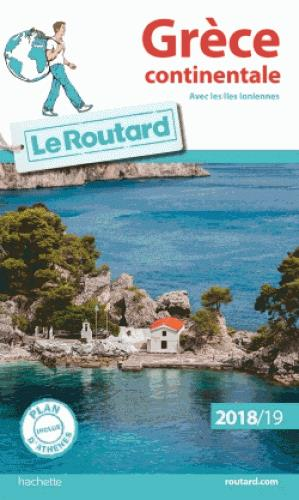 GUIDE DU ROUTARD GRECE CONTINENTALE 2018/19