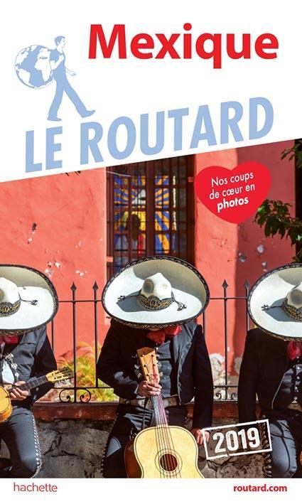 GUIDE DU ROUTARD MEXIQUE 2019