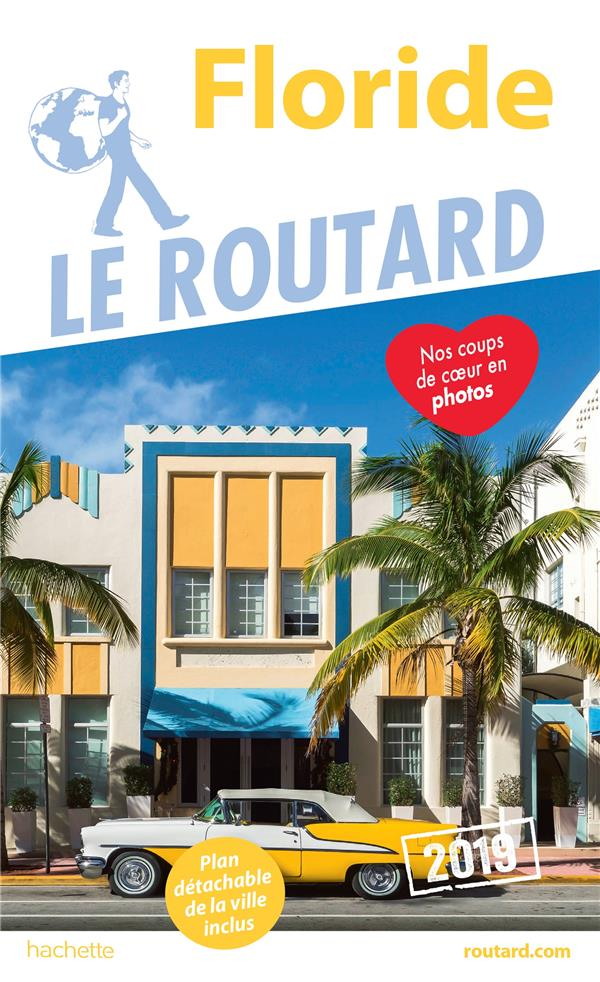 GUIDE DU ROUTARD FLORIDE 2019