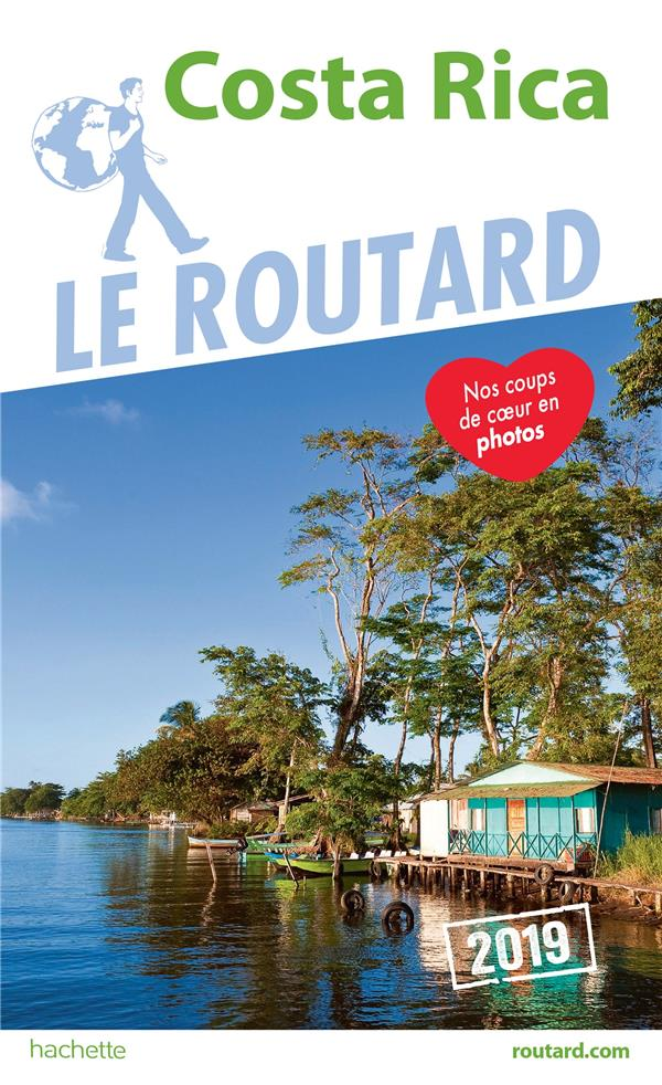 GUIDE DU ROUTARD COSTA RICA 2019