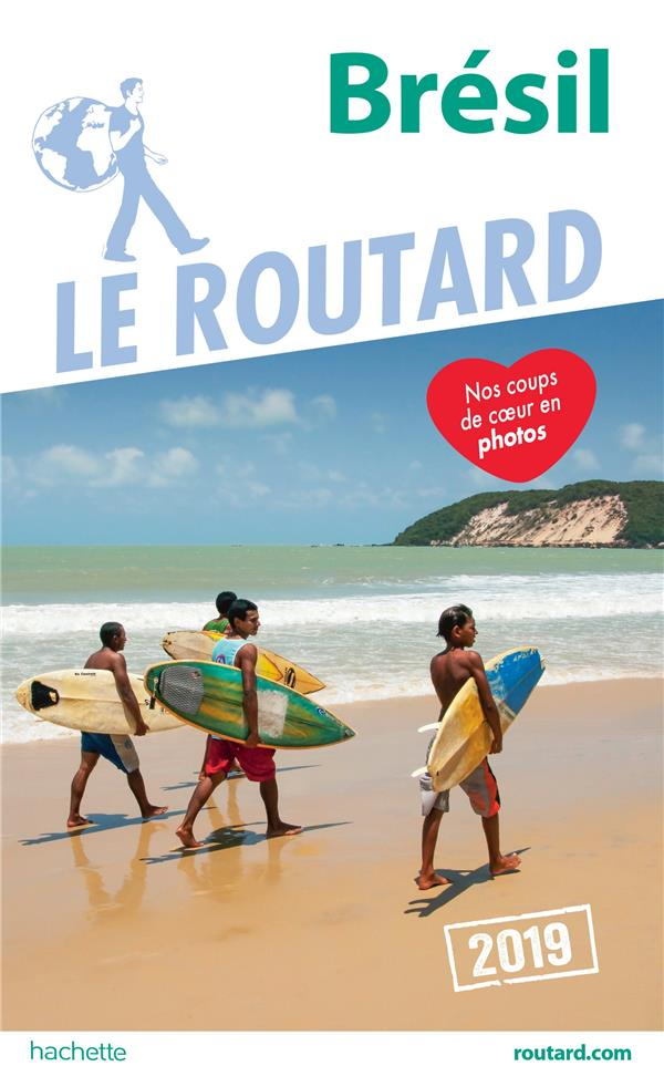 GUIDE DU ROUTARD BRESIL 2019